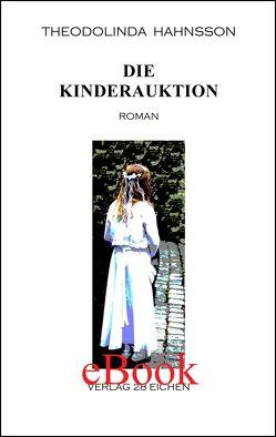 Die Kinderauktion von Erler,  Nadine, Hahnsson,  Theodolinda