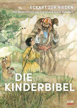 Die Kinderbibel von Schubert,  Ingrid und Dieter, zur Nieden,  Eckart