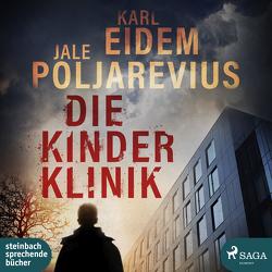 Die Kinderklinik von Eidem,  Karl, Jürgens,  Heidi, Polarevius,  Jale
