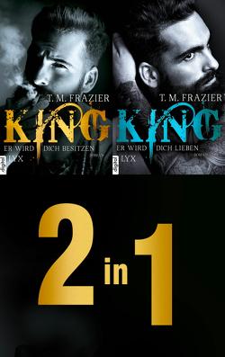 Die King-Dilogie: Zwei Romane in einem E-Book von Frazier,  T. M., Mehrmann,  Anja