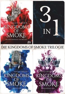 Die Kingdoms of Smoke Trilogie (3in1-Bundle) von Green,  Sally