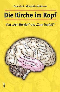 Die Kirche im Kopf von Frerk,  Carsten, Schmidt-Salomon,  Michael