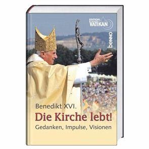 Die Kirche lebt! von Erbacher,  Jürgen