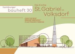 Die Kirche St. Gabriel in Volksdorf von Dierking,  Claus-Friedrich, Hirschfeld,  Gerhard, von Behr,  Karin