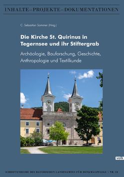 Die Kirche St. Quirinus in Tegernsee und ihr Stiftergrab von Sommer,  C Sebastian