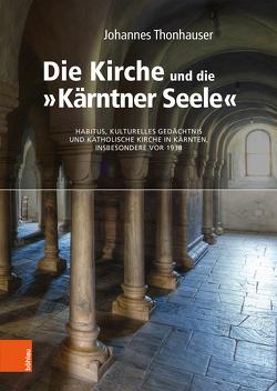 """Die Kirche und die """"Kärntner Seele"""" von Thonhauser,  Johannes"""