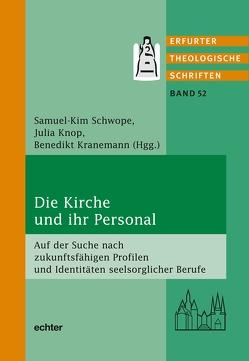Die Kirche und ihr Personal von Knop,  Julia, Kranemann,  Benedikt, Schwope,  Samuel-Kim