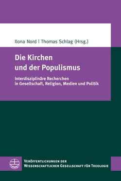 Die Kirchen und der Populismus von Nord,  Ilona, Schlag,  Thomas