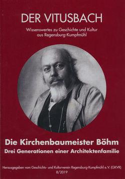 Die Kirchenbaumeister Böhm von Bausenwein,  Silke, Fiebig,  Norbert, Zahner,  Walter