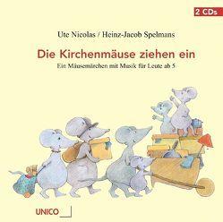 Die Kirchenmäuse ziehen ein von Nicolas,  Ute, Spelmans,  Heinz J