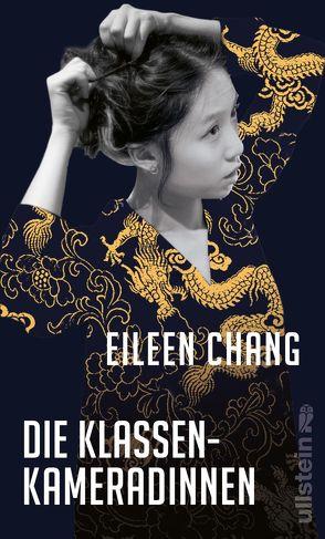 Die Klassenkameradinnen von Chang,  Eileen, Hornfeck,  Susanne, Jue,  Wang