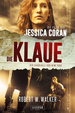 DIE KLAUE – Der Kannibale von New York von Seedorf,  Phillip, Walker,  Robert W.