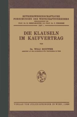 Die Klauseln im Kaufvertrag von Bouffier,  Wili, Findeisen,  F., Oberparleiter,  K.