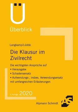 Die Klausur im Zivilrecht von Langkamp,  Tobias, Lüdde,  Jan Stefan