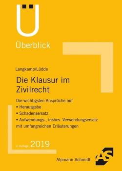 Die Klausur im Zivilrecht von Langkamp (geb. Wirtz),  Tobias, Lüdde,  Jan Stefan