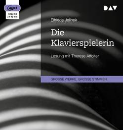 Die Klavierspielerin von Affolter,  Therese, Jelinek,  Elfriede