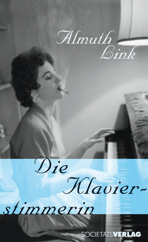Die Klavierstimmerin von Link,  Almuth