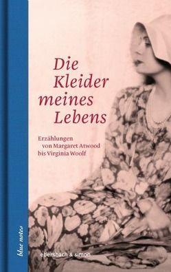 Die Kleider meines Lebens von Hülsenbeck,  Annette