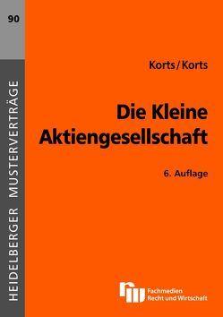 Die Kleine Aktiengesellschaft von Korts,  Petra, Korts,  Sebastian