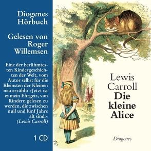 Die kleine Alice von Carroll,  Lewis, Richartz,  Walter E., Willemsen,  Roger