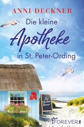 Die kleine Apotheke in St. Peter-Ording von Deckner,  Anni