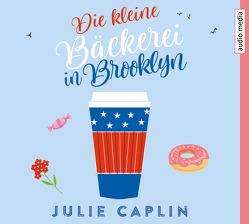 Die kleine Bäckerei in Brooklyn von Caplin,  Julie, Ostrop,  Barbara, Pokorny,  Tatjana