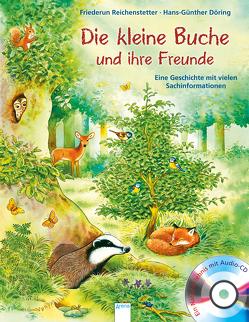 Die kleine Buche und ihre Freunde von Döring,  Hans Günther, Reichenstetter,  Friederun