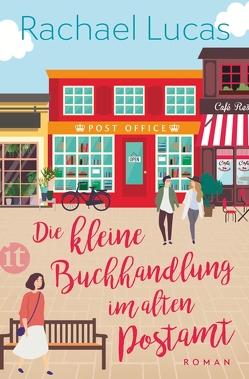 Die kleine Buchhandlung im alten Postamt von Lucas,  Rachael, Schulte,  Sabine