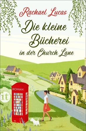 Die kleine Bücherei in der Church Lane von Lucas,  Rachael