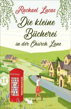 Die kleine Bücherei in der Church Lane von Lucas,  Rachael, Schulte,  Sabine