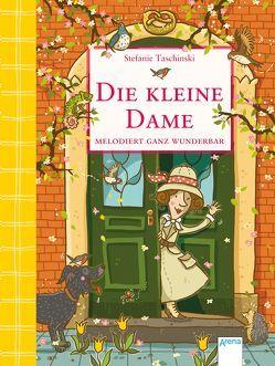 Die kleine Dame (4). Die kleine Dame melodiert ganz wunderbar von Dulleck,  Nina, Taschinski,  Stefanie