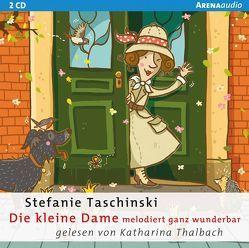 Die kleine Dame (4). Die kleine Dame melodiert ganz wunderbar von Taschinski,  Stefanie, Thalbach,  Katharina