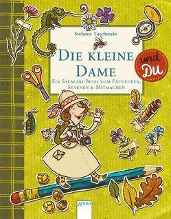 Die kleine Dame & Du von Dulleck,  Nina, Taschinski,  Stefanie