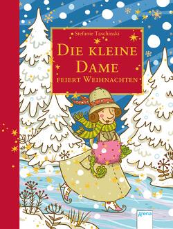 Die kleine Dame feiert Weihnachten von Dulleck,  Nina, Taschinski,  Stefanie