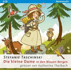 Die kleine Dame in den Blauen Bergen (5) von Taschniski,  Stefanie, Thalbach,  Katharina