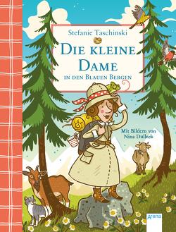 Die kleine Dame in den Blauen Bergen (5) von Dulleck,  Nina, Taschinski,  Stefanie