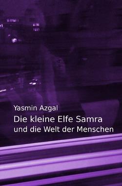 Die kleine Elfe Samra von Azgal,  Yasmin