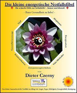 Die kleine energetische Notfallsfibel von Czerny,  Dieter