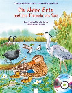 Die kleine Ente und ihre Freunde am See von Döring,  Hans Günther, Reichenstetter,  Friederun