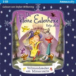 Die kleine Eulenhexe (2). Vollmondzauber um Mitternacht von Alves,  Katja, Wilkening,  Stefan