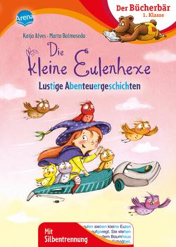 Die kleine Eulenhexe. Lustige Abenteuergeschichten von Alves,  Katja, Balmaseda,  Marta