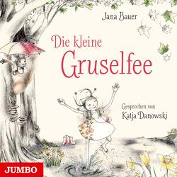 Die kleine Gruselfee von Bauer,  Jana, Danowski,  Katja