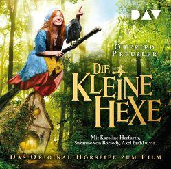 Die kleine Hexe – Das Original-Hörspiel zum Film von Herfurth,  Karoline, Prahl,  Axel, Preussler,  Otfried, u.v.a., von Borsody,  Suzanne