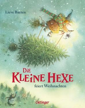 Die kleine Hexe feiert Weihnachten von Baeten,  Lieve, Kutsch,  Angelika