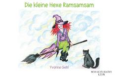 Die kleine Hexe Ramsamsam von Giehl,  Erika, Giehl,  Yvonne
