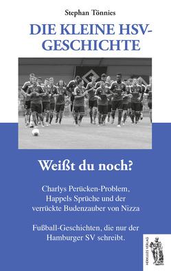 Die kleine HSV Geschichte von Tönnies,  Stephan