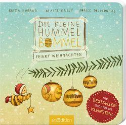 Die kleine Hummel Bommel feiert Weihnachten von Kelly,  Maite, Sabbag,  Britta, Tourlonias,  Joelle