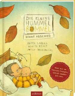 Die kleine Hummel Bommel nimmt Abschied von Kelly,  Maite, Sabbag,  Britta, Tourlonias,  Joelle