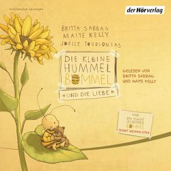 Die kleine Hummel Bommel und die Liebe von Kelly,  Maite, Sabbag,  Britta, Singer,  Theresia, Tourlonias,  Joelle