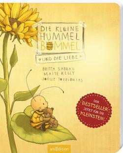 Die kleine Hummel Bommel und die Liebe (Pappbilderbuch) von Kelly,  Maite, Sabbag,  Britta, Tourlonias,  Joelle